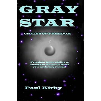 Gray Star Chains of Freedom by Kirby & Paul