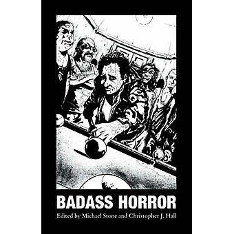 BADASS HORROR by Hemmingson & Michael