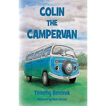 Colin the Campervan by Bentinck & Timothy