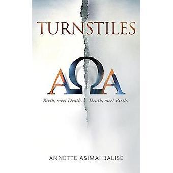 Turnstiles Birth meet Death. Death meet Birth. by Balise & Annette Asimai
