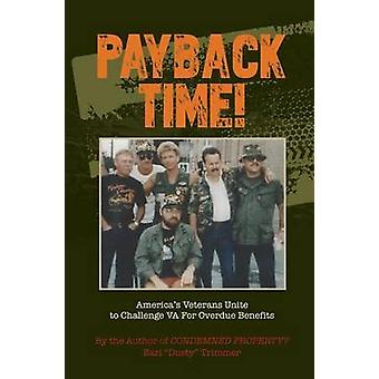 PAYBACK TIME by Trimmer & Earl Dusty
