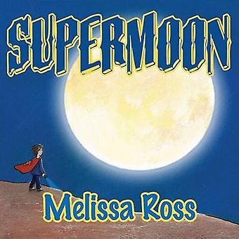 Supermoon by Ross & Melissa