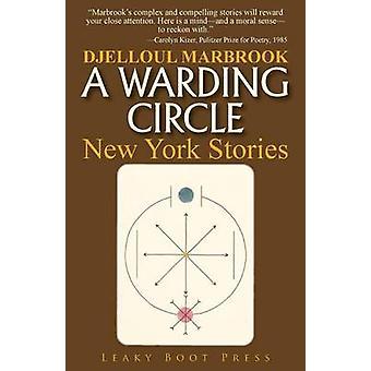 A Warding Circle by Marbrook & Djelloul