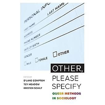 Other - Please Specify - Queer Methods in Sociology by D'Lane R. Compt