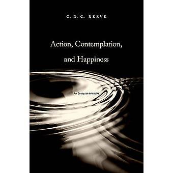 Toiminta - Mietiskely - ja Happiness - Essee on Aristoteles on C. D