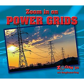 Zoom in on Power Grids by Kathy Furgang - 9780766087071 Book