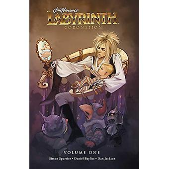 Jim Henson's Labyrinth - Coronation Vol. 1 by Jim Henson - 97816841550