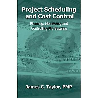 Project Scheduling and Cost Control - Planning - Monitoring & Cont