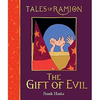 The Gift of Evil by Hinks & Frank