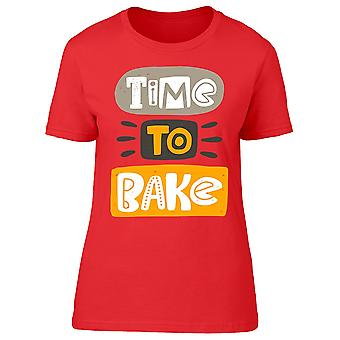 Time To Bake Graphic Tee Women-apos;s -Image par Shutterstock