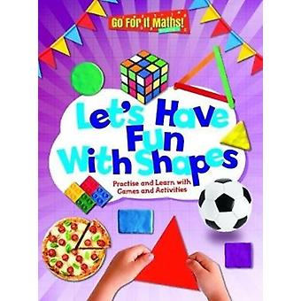 Lets Have Fun with Shapes by Askew & Mike