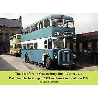 The Bradford to Queensbury Bus - 1949 to 1974 - Part Two - The buses up