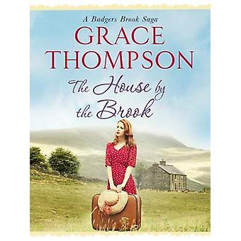 The House by the Brook by Grace Thompson - 9781788631426 Book