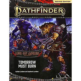 Pathfinder Adventure Path - Tomorrow Must Burn (Age of Ashes 3 of 6) [