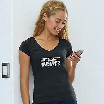 Naisten's V-kaula-aukko t-paita | Mitä sinä meme? Mitä sinä teet?