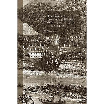 The Letters of Peter le Page Renouf 182297 Besancon 18461854 v. 2 by Peter Le Page Renouf & Edited by Kevin J Cathcart