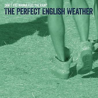 Perfect English Weather - Don't You Wanna Feel the Rain? [CD] USA import