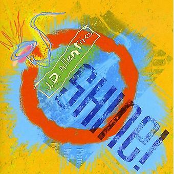 Jd Allen Trio - Shine! [CD] USA import