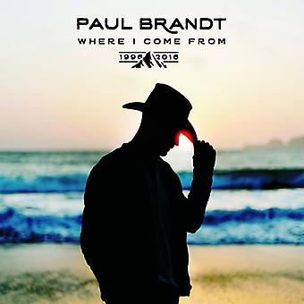 Brandt*Paul - Where I Come From 1996-2016 [CD] USA import