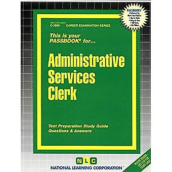 Administrative Services Clerk: Passbooks Study Guide (Career Examination)