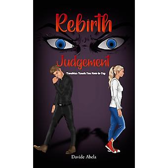 Rebirth Judgement by Abela & Davide