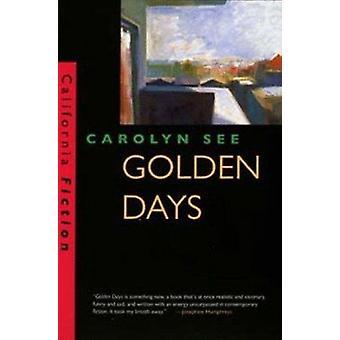 Gyllene dagar av Carolyn See - 9780520206731 Bok