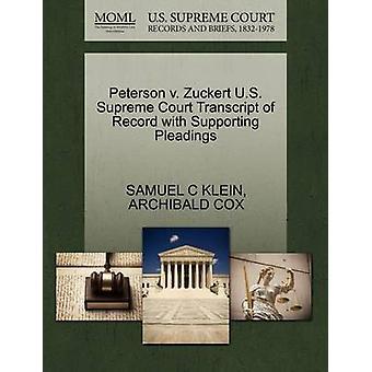 Peterson V. Zuckert U.S. Supreme Court Transcript of Record with Supp