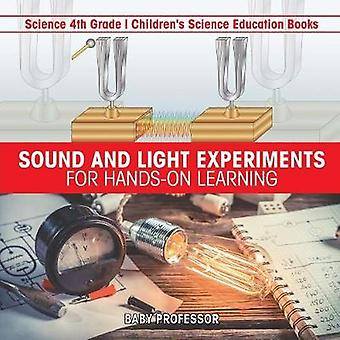 Sound and Light Experiments for Hands-on Learning - Science 4th Grade