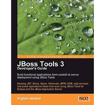 JBoss Tools 3 Developers Guide by Anghel Leonard - 9781847196149 Book