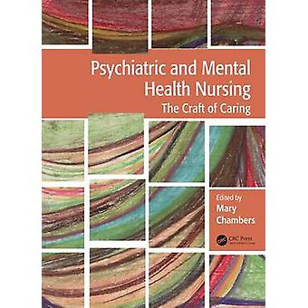 Psychiatric and Mental Health Nursing by Edited by Mary Chambers