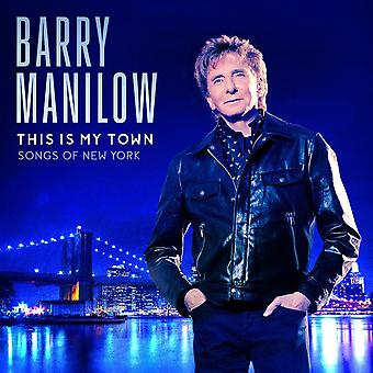 Barry Manilow - This Is My Town Songs Of New York Vinyl