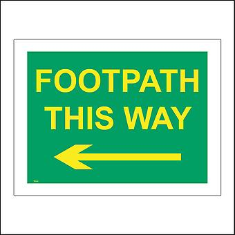 TR342 Footpath This Way Left Arrow Sign with Left Arrow