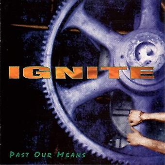 Ignite - Past Our Means [Vinyl] USA import