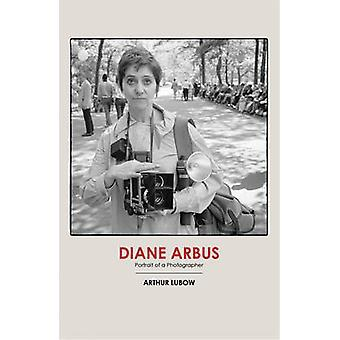 Diane Arbus by Arthur Lubow - 9780224097703 Book