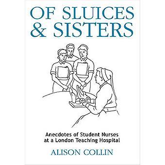 Śluz i siostry - uczyć anegdoty Student pielęgniarek w Londynie