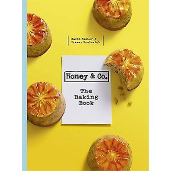 Honey & Co the Baking Book by Itamar Srulovich - Sarit Packer - 97814