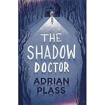 The Shadow Doctor by Adrian Plass - 9781444745474 Book