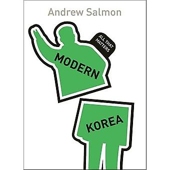 Modern Korea by Andrew Salmon - 9781473601253 Book