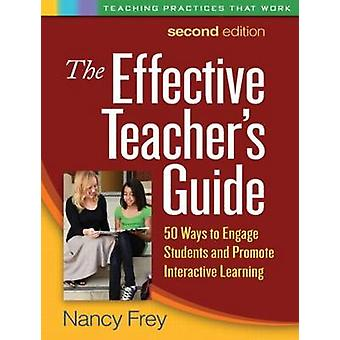 Den effektiva lärarhandledning - 50 sätt att engagera studenter och främja