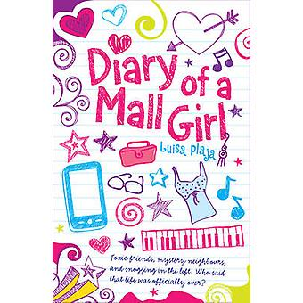 Diary of a Mall Girl by Luisa Plaja - 9781782020127 Book