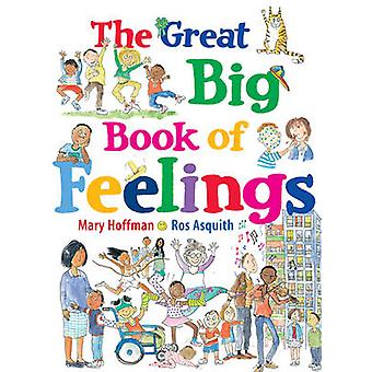 The Great Big Book of Feelings by Mary Hoffman - Ros Asquith - 978184