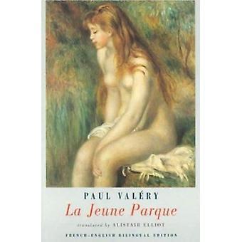 La Jeune Parque (fransk-engelska tvåspråkig ed) av Paul Valery - Alista