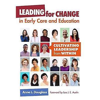 Levando para a mudança no tratamento precoce e educação - cultivando Leadershi