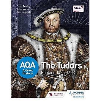 AQA nível histórico - The Tudors - Inglaterra 1485-1603 por David Ferriby-