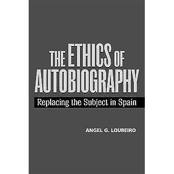 Etik av självbiografi - ersätter motivet i Spanien av Angel