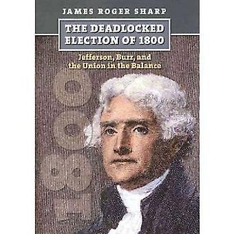 La estancada elección de 1800 - Jefferson - rebaba - y la Unión en