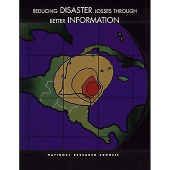 Reducing Disaster Losses Through Better Information (Compass Series)