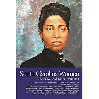 South Carolina vrouwen: Hun leven en Times, Vol. 2