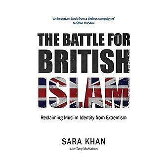 De strijd om de Britse Islam: Reclaiming islamitische identiteit van extremisme