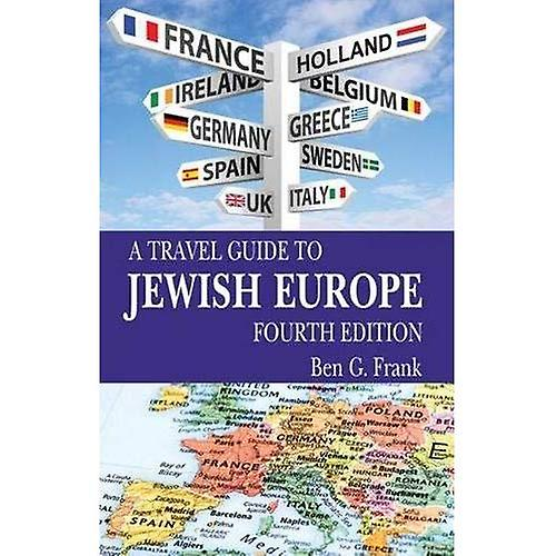 Travel Guide to Jewish Europe, A